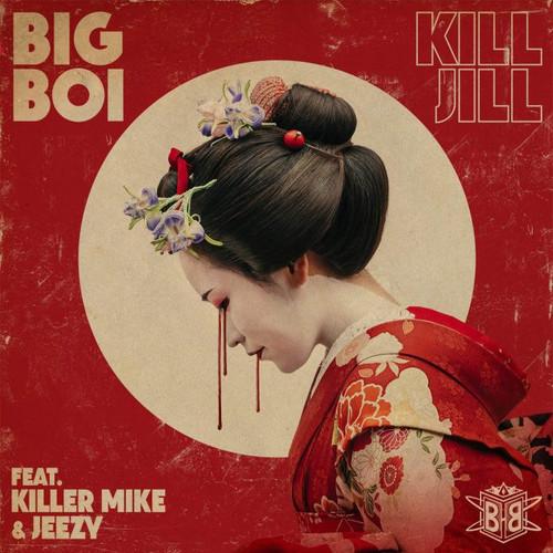 04207-big-boi-kill-jill-killer-mike-jeezy