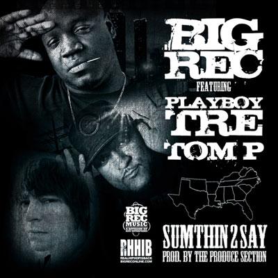 bigrec-ft.-playboy-tre-tom-p-sumthin2sa
