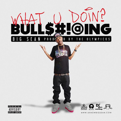 What U Doin? (Bullsh*ttin') Cover