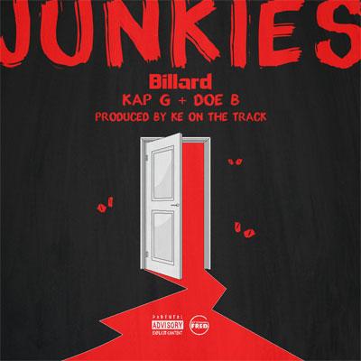 Billard ft. Kap G & Doe B - Junkie Artwork