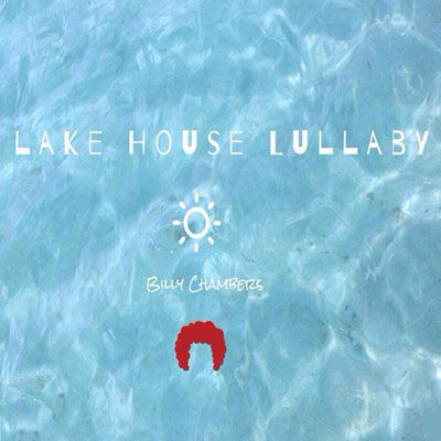 Billy Chambers - Lake House Lullaby Artwork