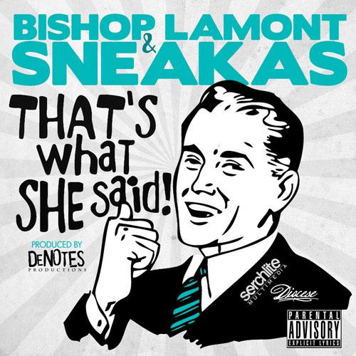 sneakas-what-she-said