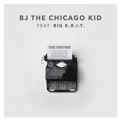 11045-bj-the-chicago-kid-the-resume-big-krit
