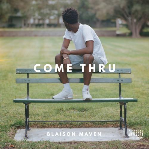 03167-blaison-maven-come-thru