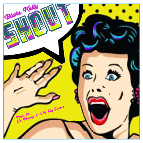 blake-kelly-shout