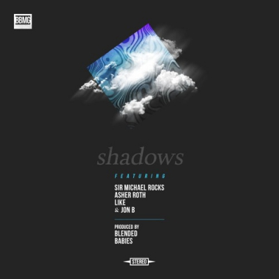 Blended Babies - Shadows ft. Sir Michael Rocks, Asher Roth, Like & Jon B. Artwork