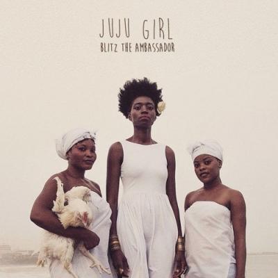 2015-04-03-blitz-the-ambassador-juju-girl