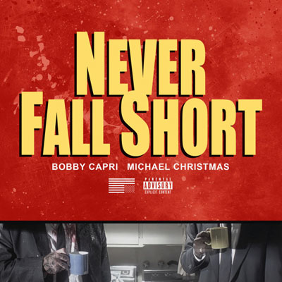 06045-bobby-capri-never-fall-short-michael-christmas