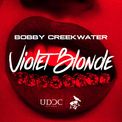 Bobby Creekwater - Violet Blonde Artwork