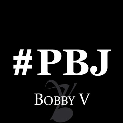 bobby-v-pbj