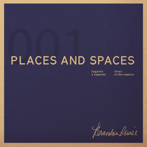 brandon-rossi-places-and-spaces