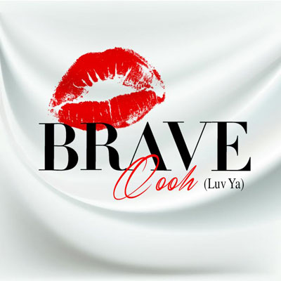 brave-williams-oooh-luv-ya