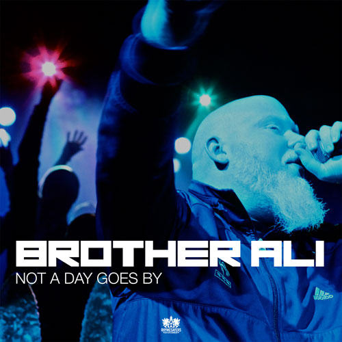 brother-ali-not-a-day-goes-by