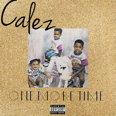 calez-one-more-time