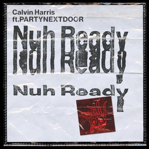 02098-calvin-harris-nuh-ready-nuh-ready-partynextdoor
