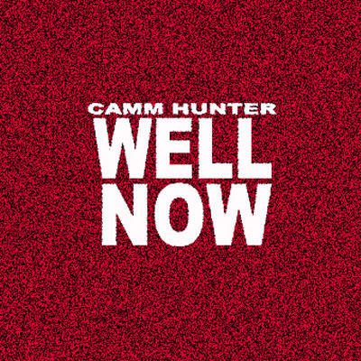 camm-hunter-well-now
