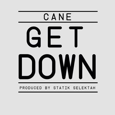 cane-get-down