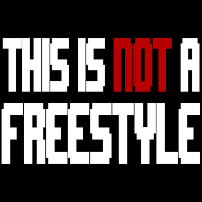 This Is Not a Freestyle Cover