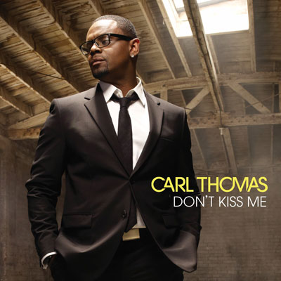 carl-thomas-dont-kiss-me
