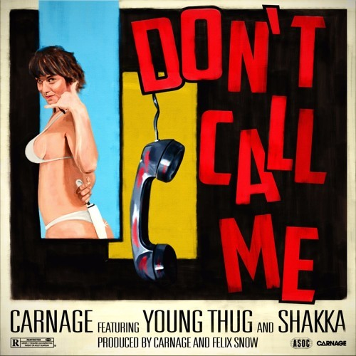 07146-carnage-dont-call-me-young-thug-shakka
