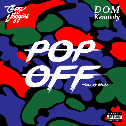 02026-casey-veggies-pop-off-dom-kennedy