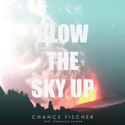 Blow The Sky Up Cover