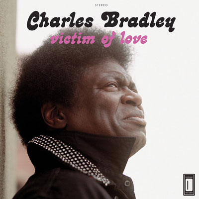 charles-bradley-strictly-reserved-for-you
