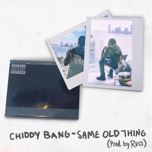 07147-chiddy-bang-same-old-thing