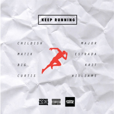 2015-03-13-childish-major-matik-estrada-keep-running