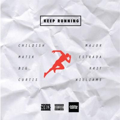 2015-03-13-childish-major-matik-estrada-keep-running