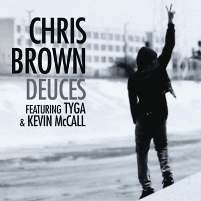 Dueces Chris Brown on Chris Brown Ft  Tyga   Kevin Mccall   Deuces Music Video   Listen
