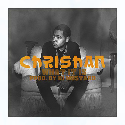 chrishan-what-it-is