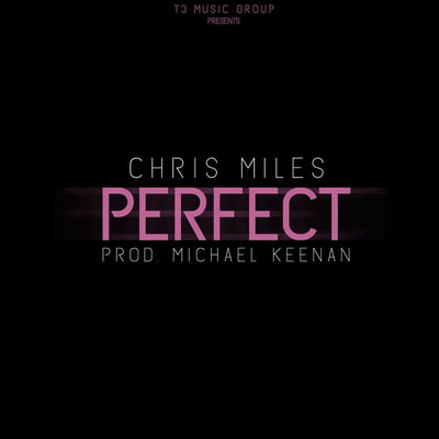 chris-miles-perfect