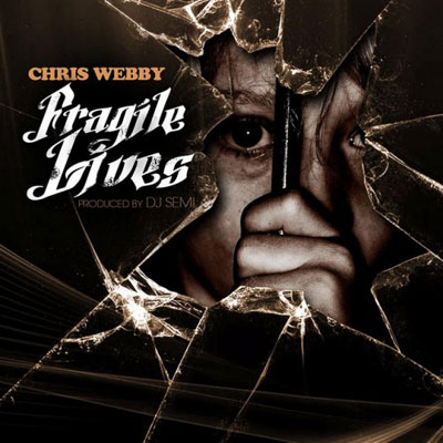 chris-webby-fragile-lives