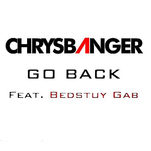 chrys-banger-go-back