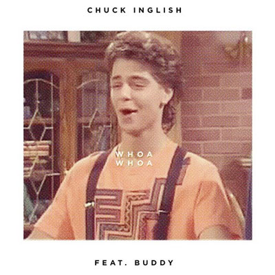 09195-chuck-inglish-whoa-whoa-buddy