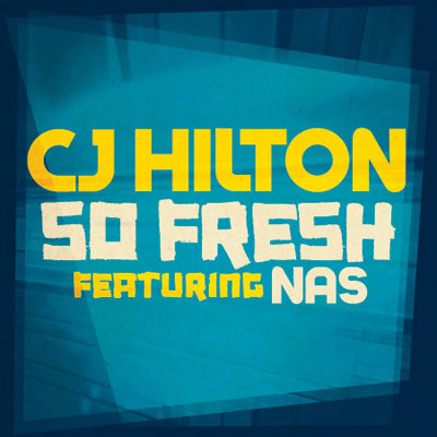 cj-hilton-so-fresh