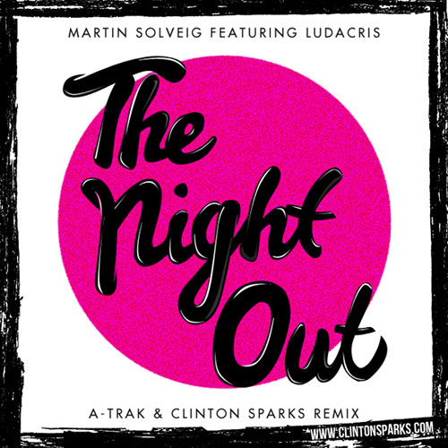 The Night Out (A-Trak & Clinton Sparks Remix) Promo Photo