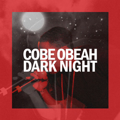 cobe-obeah-dark-night