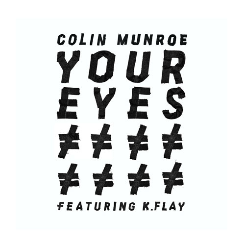 colin-munroe-your-eyes
