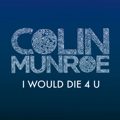 colin-munroe-i-would-die