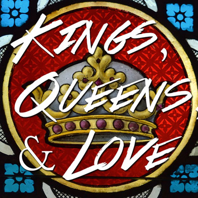 Kings, Queens & Love Cover