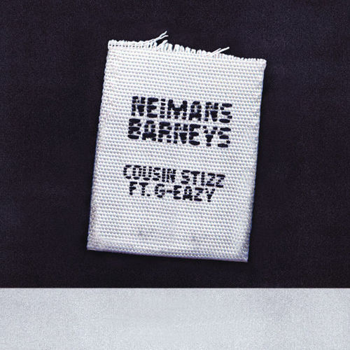 05267-cousin-stizz-neimans-barneys-g-eazy