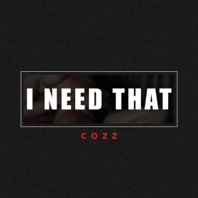 11105-cozz-i-need-that-bas