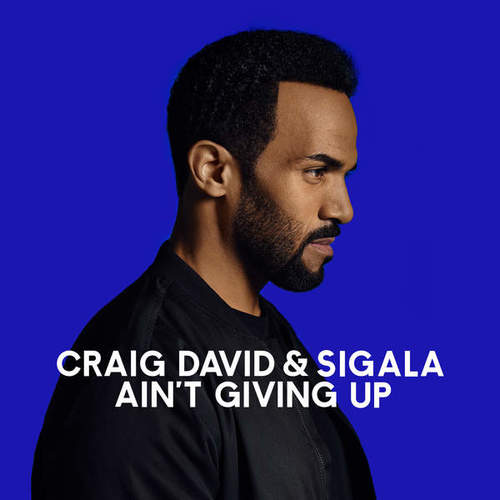 08186-craig-david-sigala-aint-giving-up