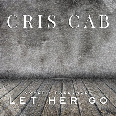 Let Her Go (Passenger Cover) Cover