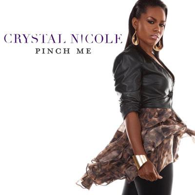 crystal-nicole-pinch-me