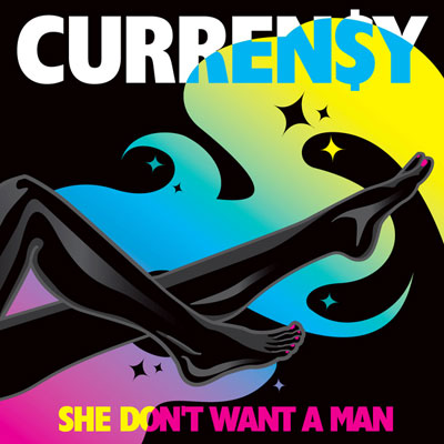 curreny-she-dont-want-a-man