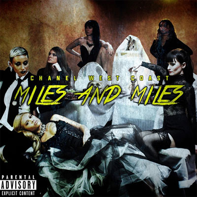 Chanel West Coast - Miles and Miles Artwork