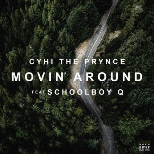 06297-cyhi-the-prynce-movin-around-schoolboy-q